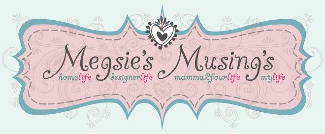 Megsie's Musing's