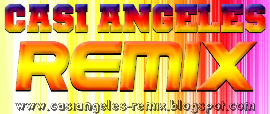 Casi Angeles Remix