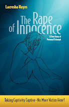 The Rape of Innocence: Taking Captivity Captive