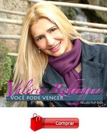 """VALÉRIA RODRIGUES - 4° CD """"VOCÊ PODE VENCER"""""""