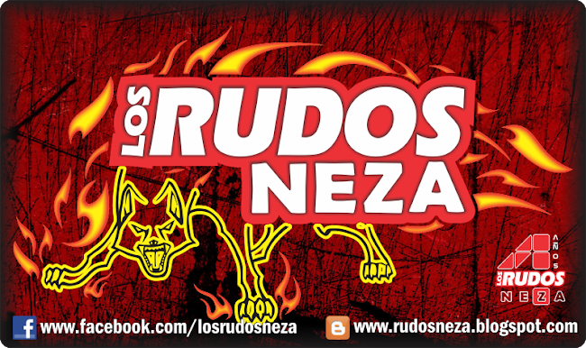 BLOG OFICIAL DE LOS RUDOS NEZA