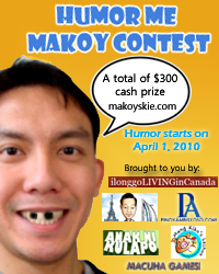 Humor Me Makoy Contest $300 Cash Prize