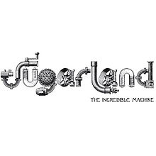 The Incredible Machine, Sugarland