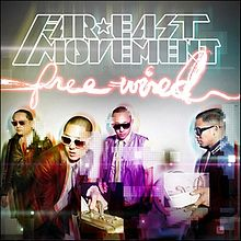 Like A G6, Far*East Movement Featuring Cataracs & Dev