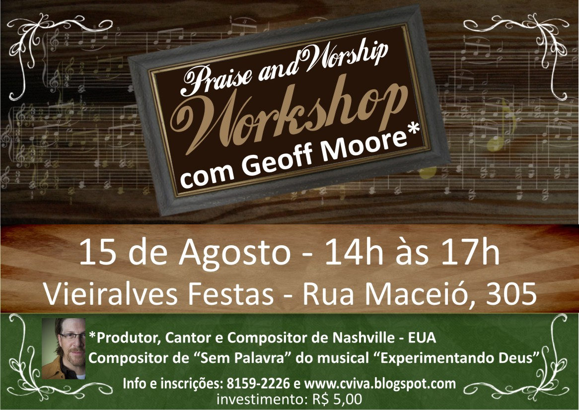 Praise and Worship Workshop - With Geoff Moore