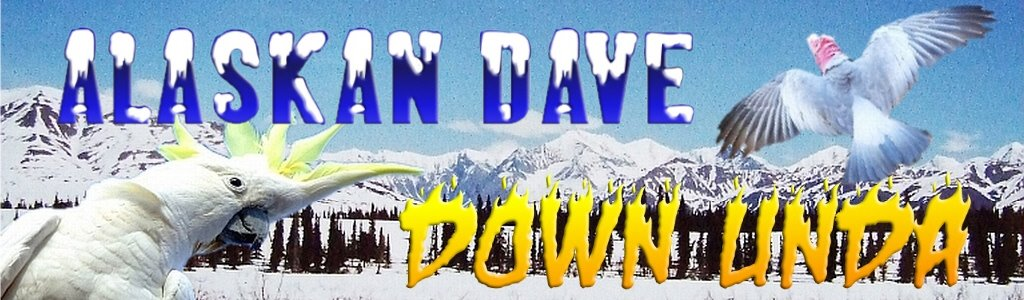 Alaskan Dave Down Under