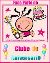 Eu também faço parte do Clube do Aniversário!!!!