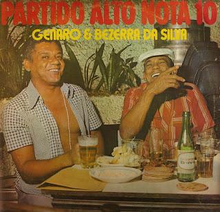 Bezerra da Silva - Partido Alto Nota 10