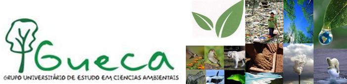 GUECA  - Grupo Universitário de Estudo em Ciências Ambientais