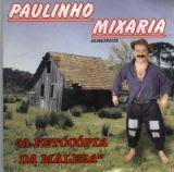858a5587a300a732157dac686cb1d8a6 Paulinho Mixaria   Hilário