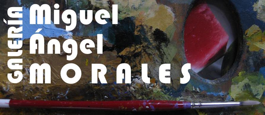 Galería Miguel Ángel Morales