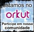 Estamos no orkut!!!