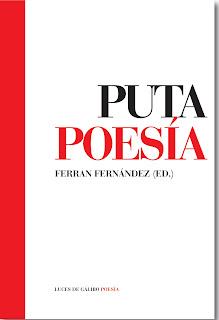 Portada de la antología Puta Poesía de la editorial Luces de Galibo Ferran Fernández Gracia Iglesias y otros autores