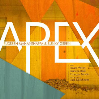 Rudresh Mahanthappa & Bunky Green - Apex