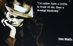 Tom Waits says: