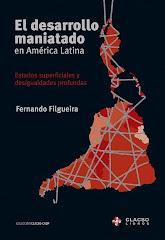 El desarrollo maniatado en América Latina
