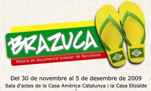 BRAZUCA. Mostra de documental brasiler de Barcelona