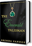 Win The Emerald Talisman by Brenda Pandos!!