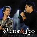 Victor & Leo - CD - Ao Vivo em Uberlândia