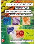 Comunicación Masiva en Hispanoamérica: cultura y literatura mediática
