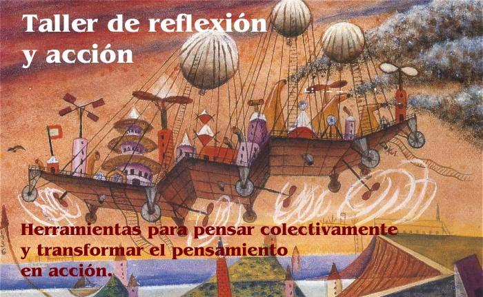 Taller de reflexión y acción