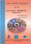 INICIAÇÃO À INFORMÁTICA EDUCATIVA -Vol.40