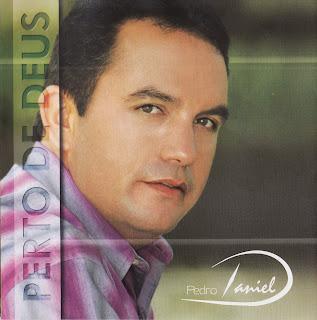 Pedro Daniel - Perto de Deus