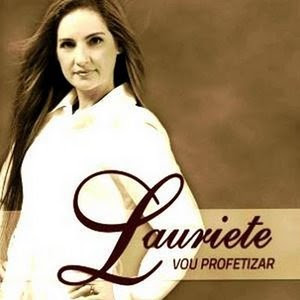 Lauriete - Vou Profetizar (Playback) 2010