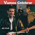 Comunidade de Nilópolis - Vamos Celebrar (2004)