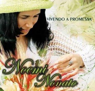 Noemi Nonato – Vivendo A Promessa