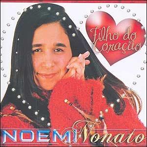 Noemi Nonato - Filho Do Coração