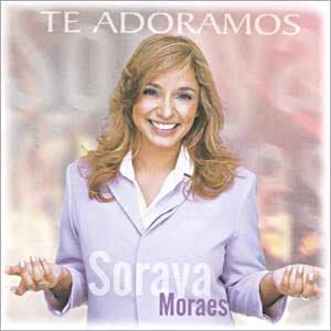 Soraya+Moraes+ +Te+Adoramos+2001 Soraya Moraes   Te Adoramos 2001 Voz e Playback