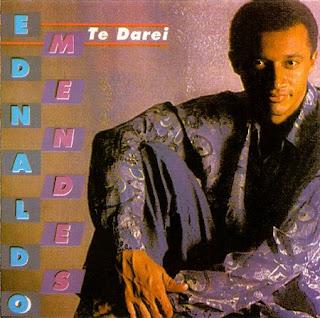 ednaldomendestedarei2 Baixar CD Ednaldo Mendes   Te Darei