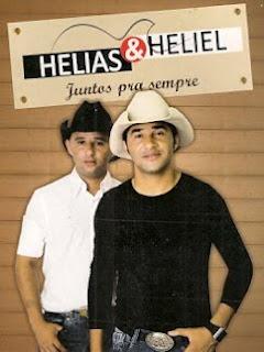 Helias e Heliel - Juntos Para Sempre 2010