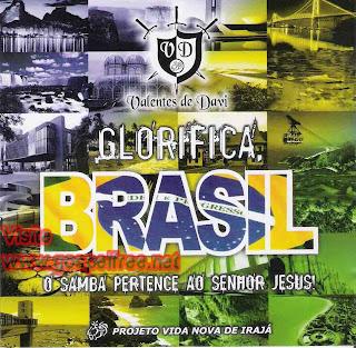 Grupo Valentes de Davi - Glorifica Brasil