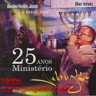 ANDERLINDO+JOS%C3%89+AO+VIVO+c%C3%B3pia Baixar CD Anderlindo José   Hinos de Fogo(Ao Vivo)