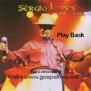 Sérgio Lopes - Ao Vivo (Play Back)