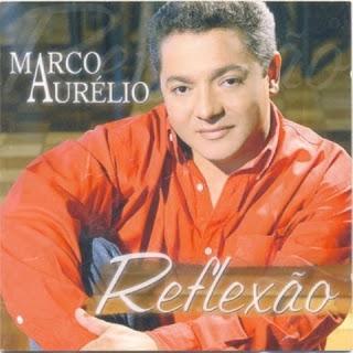 Marco aurelio reflex%C3%A3o Baixar CD Marco Aurélio   Reflexão