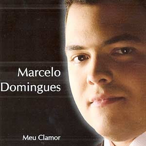 Marcelo Domingues - Meu Clamor