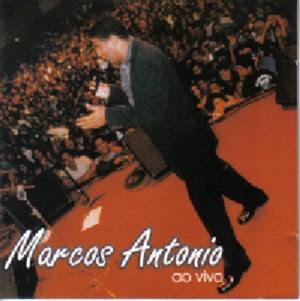 Marcos Antonio - Ao Vivo