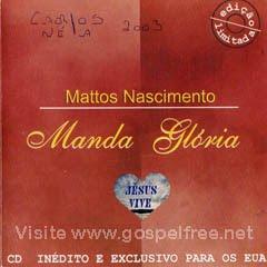 Mattos Nascimento - Manda Glória (2002)