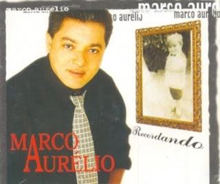 Marco Aurélio - Recordando