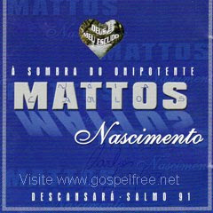 Mattos Nascimento - A Sombra do Onipotente Descansará  (2001)