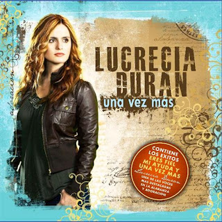Lucrecia Duran – Una Vez Mas (2010)