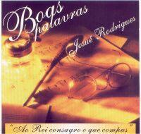 josue rodrigues boas palavras Baixar CD Josué Rodrigues   Boas Palavras