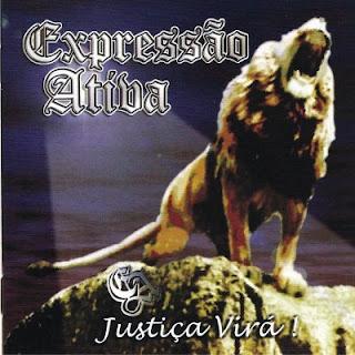 Expressão Ativa - Justiça Virá!