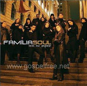 Familia Soul - Vem Me Amparar