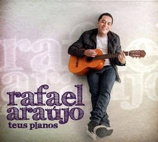 Rafael Araújo - Teus Planos