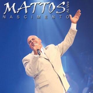 ao+vivo Baixar CD Mattos Nascimento   Ao Vivo