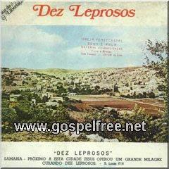 Irmãos Levi - Dez Leprosos (1988)